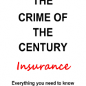 The Crime of the Century – Insurance